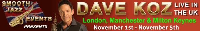 Book to see Dave Koz Now!