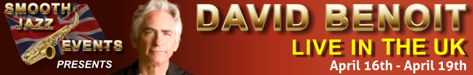 Book to see David Benoit Now!